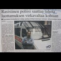 15 Racist police can destroy trust to authorities November 1998 Keskisuomalainen