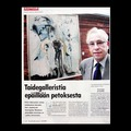 45. Art gallerist suspected for fraud pub by Suomen Kuvalehti  magazine June 2004